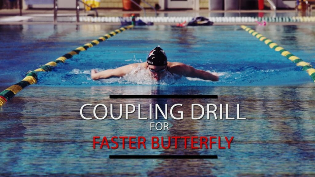 Coupling Drills for a Faster Butterfly
